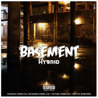 Hybrid - Basement (Explicit)
