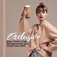 Relaxing Jazz Music, Chilled Jazz Masters, Easy Listening Chilled Jazz - Exclusive New York's Cafe Background Jazz Music Set 2019