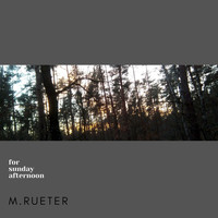 m.rueter / - For Sunday Afternoon