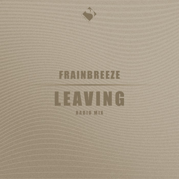Frainbreeze - Leaving (Radio Mix)