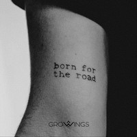 Growings - Born for the Road