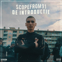 Scopefrom91 - De Introductie (Explicit)