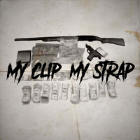Sirrealist - My Clip, My Strap (Explicit)