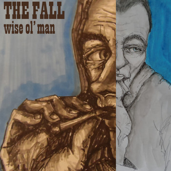 The Fall - Wise Ol' Man (Edit)
