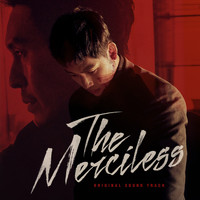 Lee Jin Hee  &  Kim Hong Jip - The Merciless (Original Motion Picture Soundtrack)