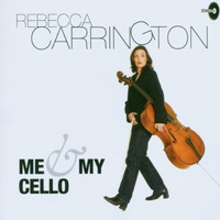 Rebecca Carrington - Me and My Cello