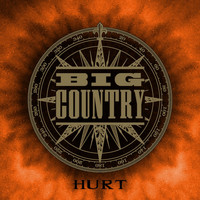 Big Country - Hurt