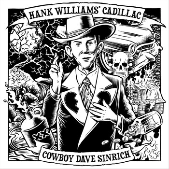 Cowboy Dave Sinrich - Hank Williams' Cadillac