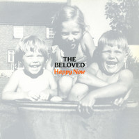 The Beloved - Happy Now