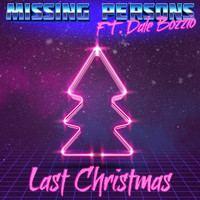 Missing Persons - Last Christmas