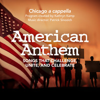 Chicago a cappella - American Anthem
