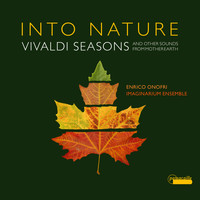 Enrico Onofri - Into Nature - Vivaldi Seasons and Other Sounds from Mother Earth