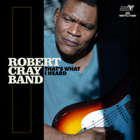 Robert Cray Band - Anything You Want