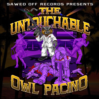 Mr. Knightowl - The Untouchable Owl Pacino (Explicit)