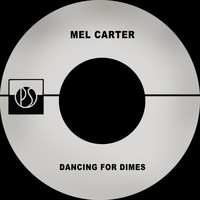 Mel Carter - Dancing for Dimes