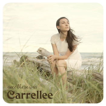 Carrellee - Once There Was