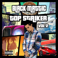 Black Mattic - Top Striker, Vol. 2 (Explicit)