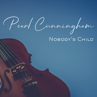 Pearl Cunningham - Nobody's Child