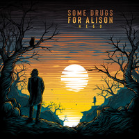Some Drugs For Alison - Небо