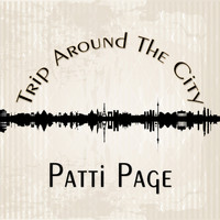 Patti Page - Trip Around The City