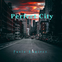 Paula Ramirez - Perfect City