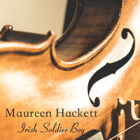 Maureen Hackett - Irish Soldier Boy