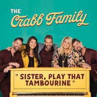 The Crabb Family - Sister, Play That Tambourine