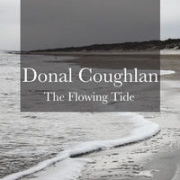 Donal Coughlan - The Flowing Tide