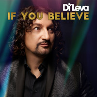Di Leva - If You Believe