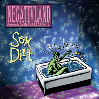 Negativland - Negativland Presents over the Edge Vol. 8: Sex Dirt