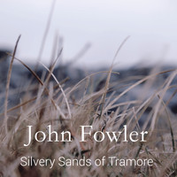 John Fowler - Silvery Sands of Tramore