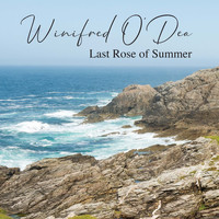 Winifred O'Dea - Last Rose of Summer