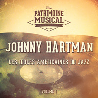 Johnny Hartman - Les Idoles Américaines Du Jazz: Johnny Hartman, Vol. 1