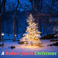 Robert Jones - A Robert Jones Christmas