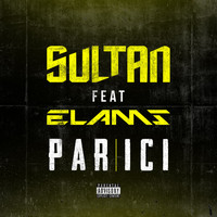 Sultan - Par ici (Explicit)