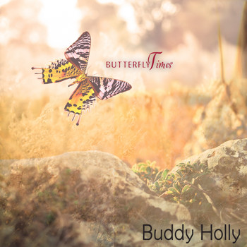 Buddy Holly - Butterfly Times