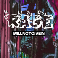 Rage - I Will Not Give In (Explicit)