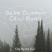Seán Dunphy Céilí Band - City by the Suir