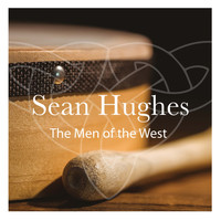 Sean Hughes - The Men of the West