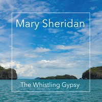 Mary Sheridan - The Whistling Gypsy