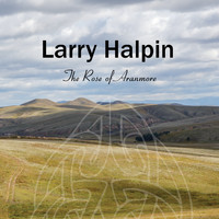 Larry Halpin - The Rose of Aranmore