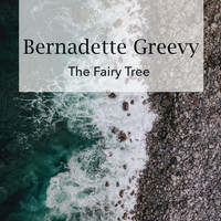 Bernadette Greevy - The Fairy Tree
