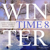 Various Artists - Winter Time, Vol. 8 - 18 Premium Trax - Chillout, Chillhouse, Downbeat Lounge