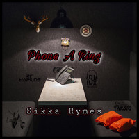 Sikka Rymes - Phone a Ring (Explicit)