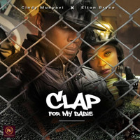 Cindy Munyavi and Elton Bryce - Clap For My Babie