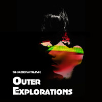 Shadowblink - Outer Explorations