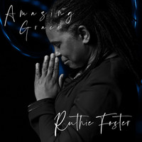 Ruthie Foster - Amazing Grace