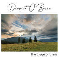 Dermot O'Brien - The Siege of Ennis