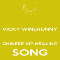 Vicky Winehunny - Vicky Winehunny Chinese Vip Healing Song