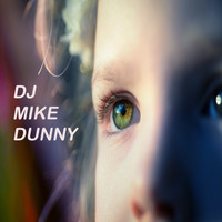 Mike Dunny - Eternity